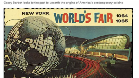 Gourmet Live: It's A Small World—The Culinary Impact of the 1964 World's Fair