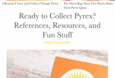 The Kitchn: Pyrex Pleasures (3-Post Series)